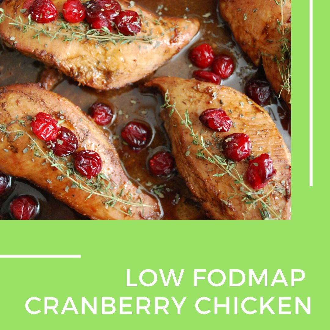 Low fodmap cranberry chicken