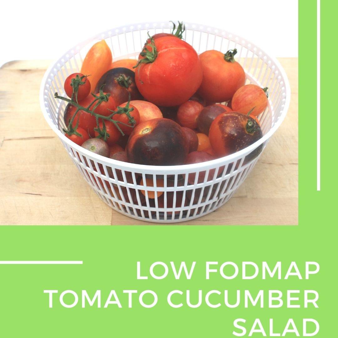 Low fodmap tomato cucumber salad