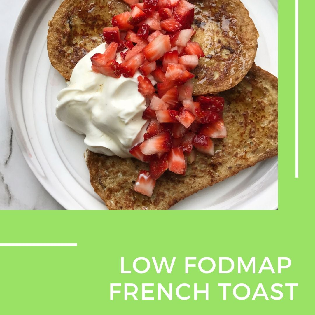 Low fodmap french toast